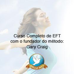 Curso: Liberdade emocional com EFT com o fundador da técnica Gary Craig
